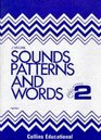 Sounds Patterns and Words Workbook 2