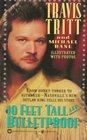 10 Feet Tall and Bulletproof: The Travis Tritt Story