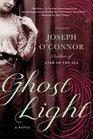 Ghost Light A Novel