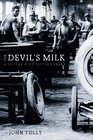 The Devil's Milk A Social History of Rubber