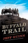 Buffalo Trail A Novel of the American West