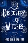 A Discovery of Witches (All Souls, Bk 1)