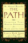 The Path  Creating Your Mission Statement for Work and for Life