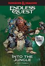 Dungeons  Dragons Into the Jungle An Endless Quest Book