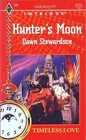 Hunter's Moon (Timeless Love) (Harlequin Intrigue, No 281)