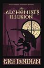 The Alchemist's Illusion (Accidental Alchemist, Bk 4)