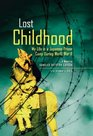 Lost Childhood My Life in a Japanese Prison Camp During World War II