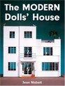 The Modern Dolls' House
