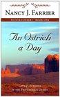 An Ostrich a Day