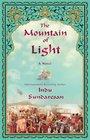 The Mountain of Light A Novel
