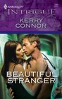 Beautiful Stranger (Harlequin Intrigue Series)