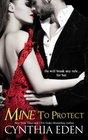 Mine To Protect (Mine - Romantic Suspense) (Volume 6)