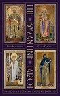 The Byzantine Tarot The Byzantine Tarot Wisdom from an Ancient Empire