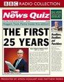 The News Quiz First 25 Years The First 25 Years