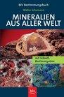 Mineralien aus aller Welt Mit Schnellbestimm System