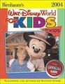Birnbaum's Walt Disney World for Kids By Kids 2004