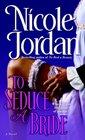 To Seduce a Bride (Courtship Wars, Bk 3)