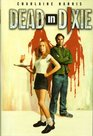 Dead in Dixie (Sookie Stackhouse, Bks 1-3)