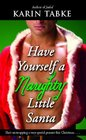 Have Yourself a Naughty Little Santa