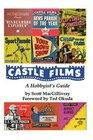 Castle Films : A Hobbyist's Guide