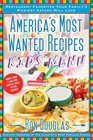 America's Most Wanted Recipes Kids' Menu Restaurant Favorites Your Family's Pickiest Eaters Will Love