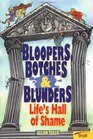 Bloopers, Botches  Blunders