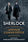 Sherlock The Essential Arthur Conan Doyle Adventures