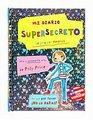 Mi diario supersecreto/ My Super Secret Diary