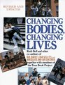 Changing Bodies, Changing Lives : A Book for Teens on Sex  Relationships