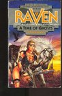 A Time of Ghosts (Raven, No 2)