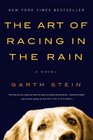 The Art of Racing in the Rain (Turtleback School & Library Binding Edition)