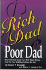 Rich Dad, Poor Dad: What the Rich Teach Their Kids About Money That the Poor & Middle Class Don't