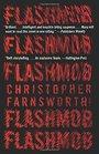Flashmob A Novel