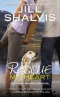 Rescue My Heart (Animal Magnetism, Bk 3)