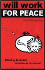 Will Work For Peace New Political Poems