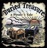 Buried Treasure, a Pirate's Tale