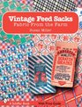 Vintage Feed Sacks Fabric from the Farm