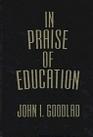 In Praise of Education