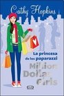 La princesa de los paparazzi Million Dollars Girls