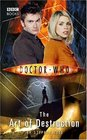 The Art of Destruction (Doctor Who: New Series Adventures, No 11)