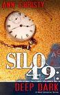 Silo 49 Deep Dark