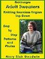 Adult Sweaters : Knitting Seamless Raglan Top Down (Richdesigns)