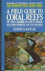 Field Guide to Coral Reefs of the Caribbean and Florida: A Guide to the Common Invertebrates and Fishes of Bermuda, the Bahamas, Southern Florida, the ...  of Central and (Peterson Field Guide Series)
