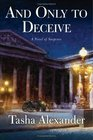And Only to Deceive (Lady Emily, Bk 1)
