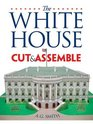 The White House Cut  Assemble