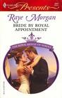 Bride By Royal Appointment (Royal House of Niroli, Bk 7) (Harlequin Presents, No 2691)