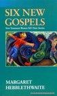 Six New Gospels New Testament Women Tell Their Stories