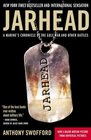 Jarhead  A Marine's Chronicle of the Gulf War and Other Battles
