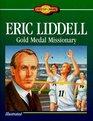 Eric Liddell Gold Medal Missionary