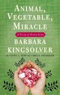 Animal, Vegetable, Miracle: A Year of Food Life (Audio CD) (Unabridged)